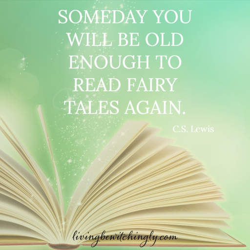 Fairy Tales Quote by C.S. Lewis - livingbewitchingly.com