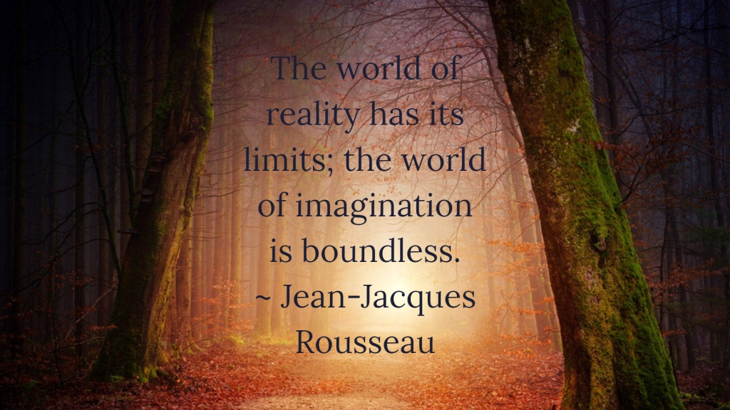 Imagination is boundless quote - Jean-Jacques Rousseau