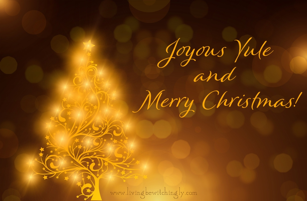Joyous Yule and Merry Christmas from livingbewitchingly.com